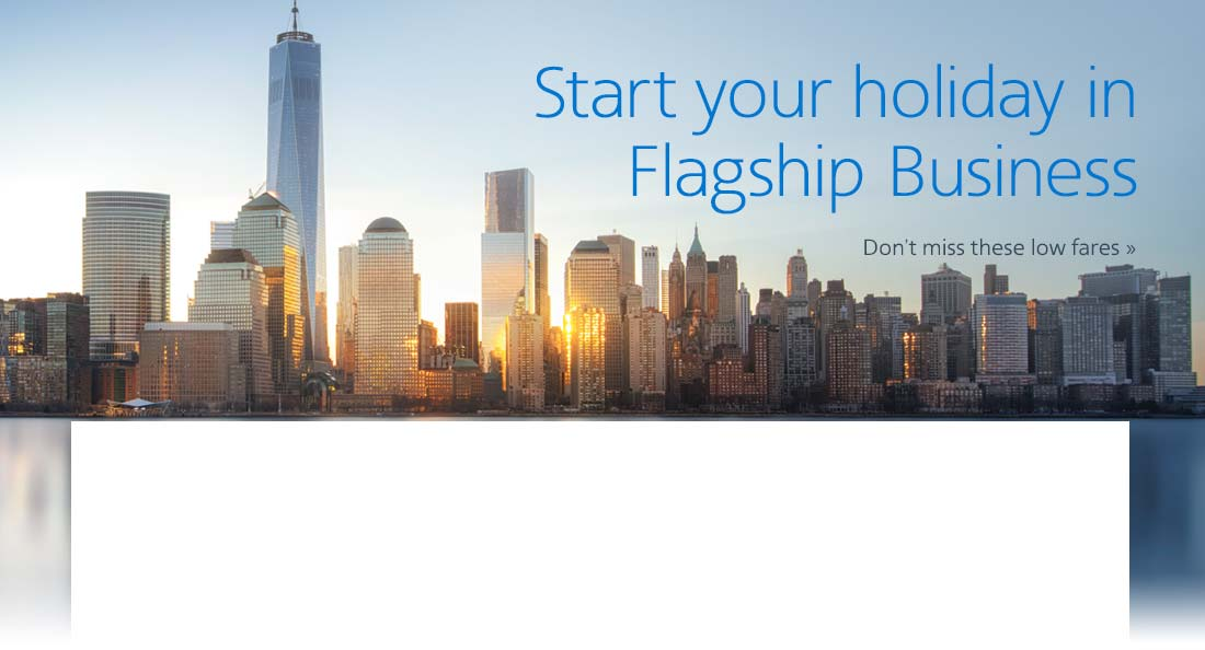 Start your holiday in Flagship Business